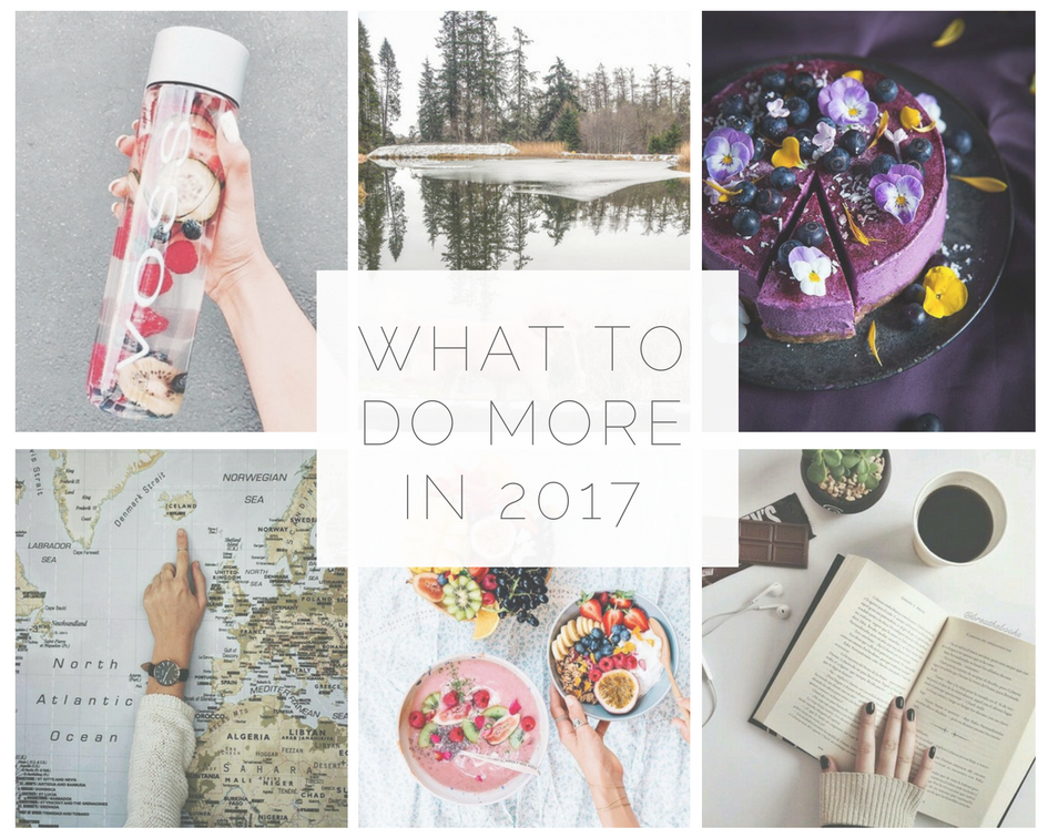 things-i-wanna-do-more-in-2017
